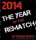 2014 REMATCHES RONAN SMITH